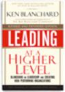 Self leadership and organizational management at a higher level | Ken Blanchard